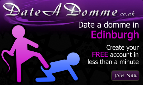 Date A Domme in Edinburgh